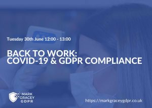 Back to work - GDPR and Coronavirus