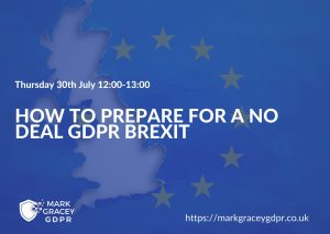 how to prepare for a no deal gdpr brexit